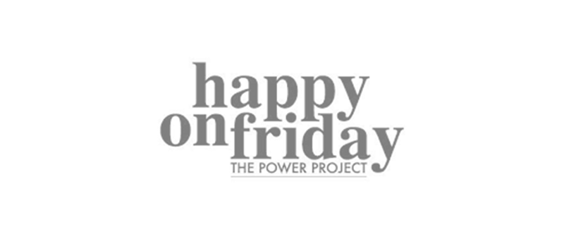 Happy Friday The Power Project